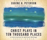 Christ Plays in Ten Thousand Places - Audiobook on CD