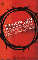 TruthQuest: Jesusology: Understand What You Believe about Jesus and Why