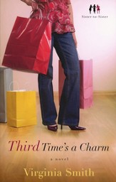 Third Time's a Charm: A Novel - eBook