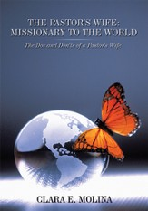 The Pastor's Wife: Missionary to the World: The Dos and Don'ts of a Pastor's Wife - eBook
