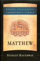 Matthew (Brazos Theological Commentary)