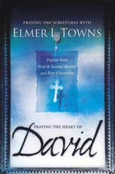 Praying the Heart of David: Prayers from 1 & 2 Samuel and 1 Chronicles - Slightly Imperfect