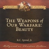 The Weapons of Our Warfare: Beauty--Audio CD