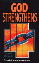God Strengthens (Ezekiel), Welwyn Commentary Series