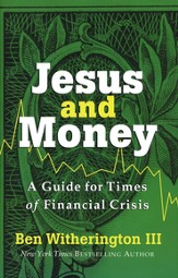 Jesus and Money: A Guide for Times of Financial Crisis - eBook