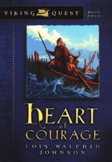 Viking Quest Series #4: Heart of Courage