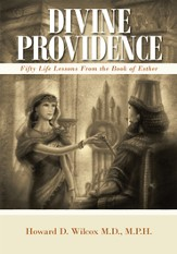 Divine Providence: Fifty Life Lessons from the Book of Esther - eBook
