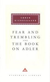 Fear and Trembling and the Book on Adler