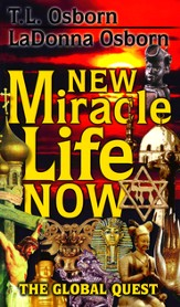 New Miracle Life Now: The Global Quest