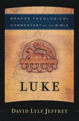 Luke (Brazos Theological Commentary)