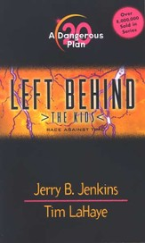 A Dangerous Plan, Left Behind: The Kids #20