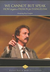 We Cannot but Speak: How to Gain a Passion for Evangelism--DVD