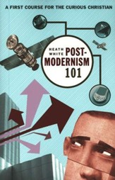 Postmodernism 101: A First Course for the Curious Christian - Slightly Imperfect