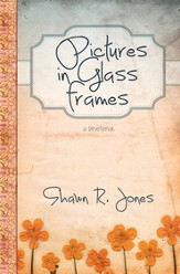 Pictures in Glass Frames: a devotional - eBook