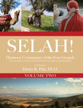 Selah! Harmony Commentary of the Four Gospels, Volume 2 - eBook