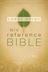 NIV Reference Bible, Large Print, Hardcover, Jacketed Printed
