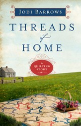 Threads of Home, Quilting Series #2 -eBook
