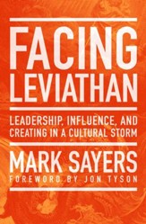 Facing Leviathan: Leadership, Influence, and Creating in a Cultural Storm / New edition - eBook