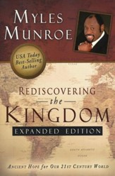 Rediscovering the Kingdom, Expanded Edition: Ancient Hope for Our 21st Century World