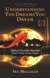 Understanding the Dreams You Dream, Revised and Expanded