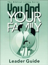 You And Your Family Leader Guide