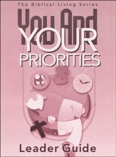 You And Your Priorities Leader Guide