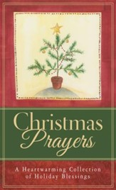 Christmas Prayers: A Heartwarming Collection of Holiday Blessings - eBook