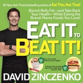 Eat It to Beat It: The No-Diet Food Lover's Plan to Put You Back on the Road to Health - eBook