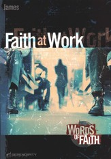 James: Faith at Work Serendipity Studies