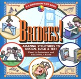 Bridges! Amazing Structures to Design, Build & Test