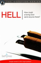 Hell: How Could A Loving God Send Anyone There?