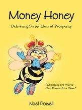 Money Honey: Delivering Sweet Ideas of Prosperity - eBook