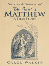 The Gospel of Matthew: A Bible Study - eBook
