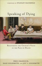 Speaking of Dying: Recovering the Church's Voice in the Face of Death - Slightly Imperfect