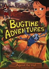 Bugtime Adventures #3: Against the Wall-The Rahab Story  DVD