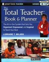 Total Teacher Book and Planner: The all-in-One System That Gets You Organized, Empowered, and Inspired to Teach Your Best