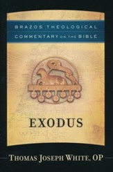 Exodus [Brazos Theological Commentary on the Bible]