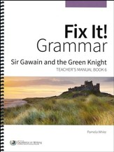 Fix It! Grammar Book 6: Sir Gawain and the Green Knight (Grades 9-12)