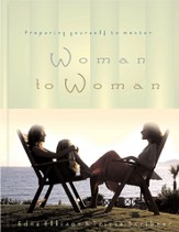 Woman to Woman: Preparing Yourself to Mentor - eBook