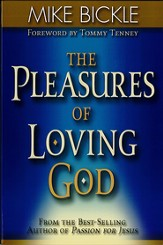 The Pleasure of Loving God: A call to accept God's all-encompassing love for you - eBook