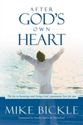 After God's Own Heart: The key to knowing and living God's passionate love for you - eBook