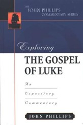 Exploring the Gospel of Luke