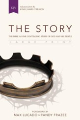 The Story, KJV, Large Print: The Bible as One Continuing Story of God and His People, Black