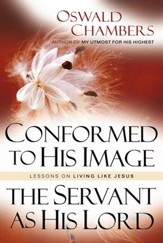 Conformed To His Image: Lessons on Living Like Jesus - eBook