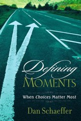 Defining Moments: When Choices Matter Most - eBook