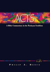 Acts: A Bible Commentary in the Wesleyan Tradition - eBook