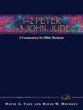 1-2 Peter, 1-3 John, Jude: A Commentary for Bible Students - eBook