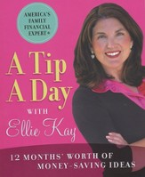 A Tip a Day with Ellie Kay: 12 Months' Worth of Money-Saving Ideas