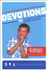 Out of This World, Super Cool, Totaly Amazing Devotion The Best of Children's Ministry Magazine Devotions