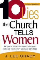 Ten Lies The Church Tells Women: How the Bible has been misused to keep women in spiritual bondage - eBook